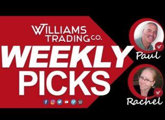 Williams Trading Company - WEEKLY PICKS with Paul & Rachel